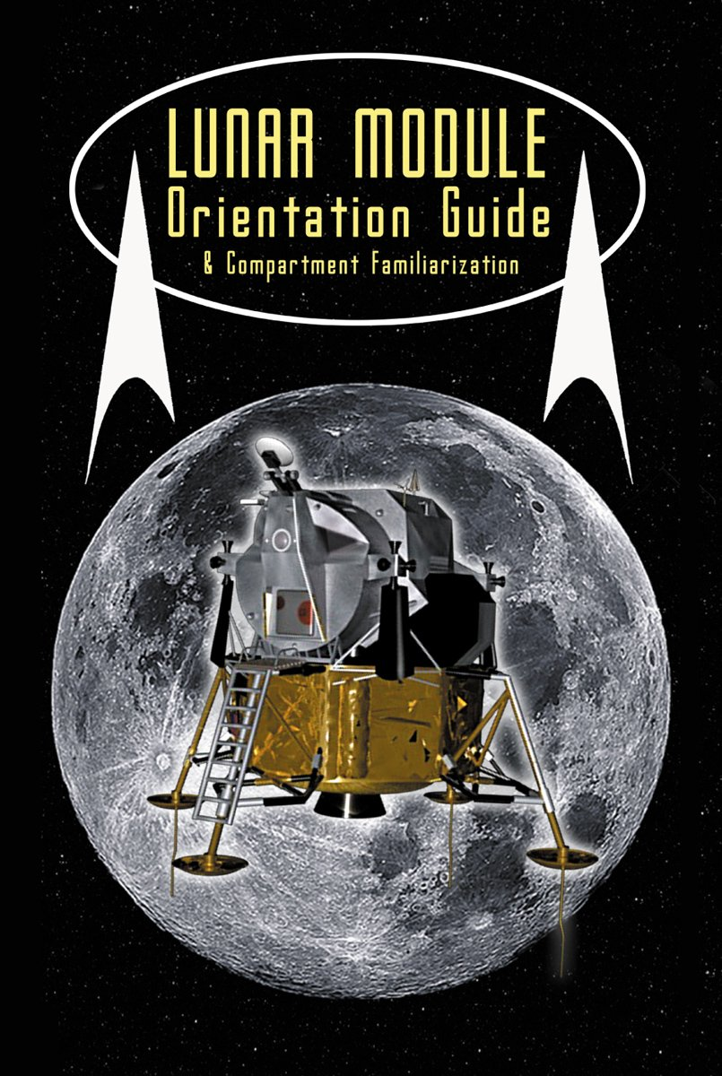 Lunar Module Orientation & Compartment Familiarization Guide ebook