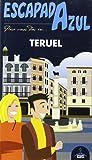 Escapada Azul Teruel (Escapada Azul (gaesa))
