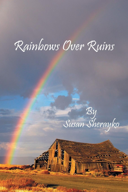 Rainbows Over Ruins pdf