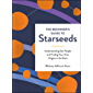 The Beginner's Guide to Starseeds: Understanding Star People and Finding Your Own Origins in the Stars (English Edition)