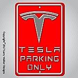 Larry Walker Designs Custom Tesla Parking only Sign Aluminum