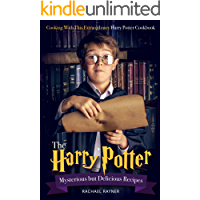 The Harry Potter Mysterious but Delicious Recipes: Cooking with This Extraordinary Harry Potter Cookbook - Harry Potter…
