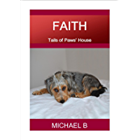 FAITH: Tails of Paws' House