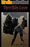 Terrible Love