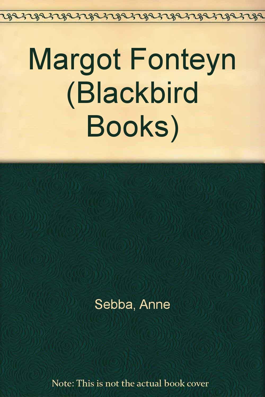 Margot Fonteyn (Blackbird Books)