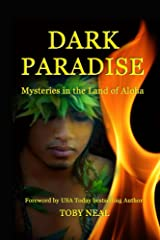Dark Paradise: Mysteries in the Land of Aloha Kindle Edition