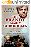 The Angel Fights to Waterloo: The Brandt Family Chronicles