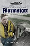 Alarmstart: The German Fighter Pilot's Experience in the Second World War: Northwestern Europe – from the Battle of Britain to the Battle of Germany