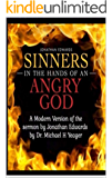 Sinners In The Hands of an Angry GOD, (modernized)