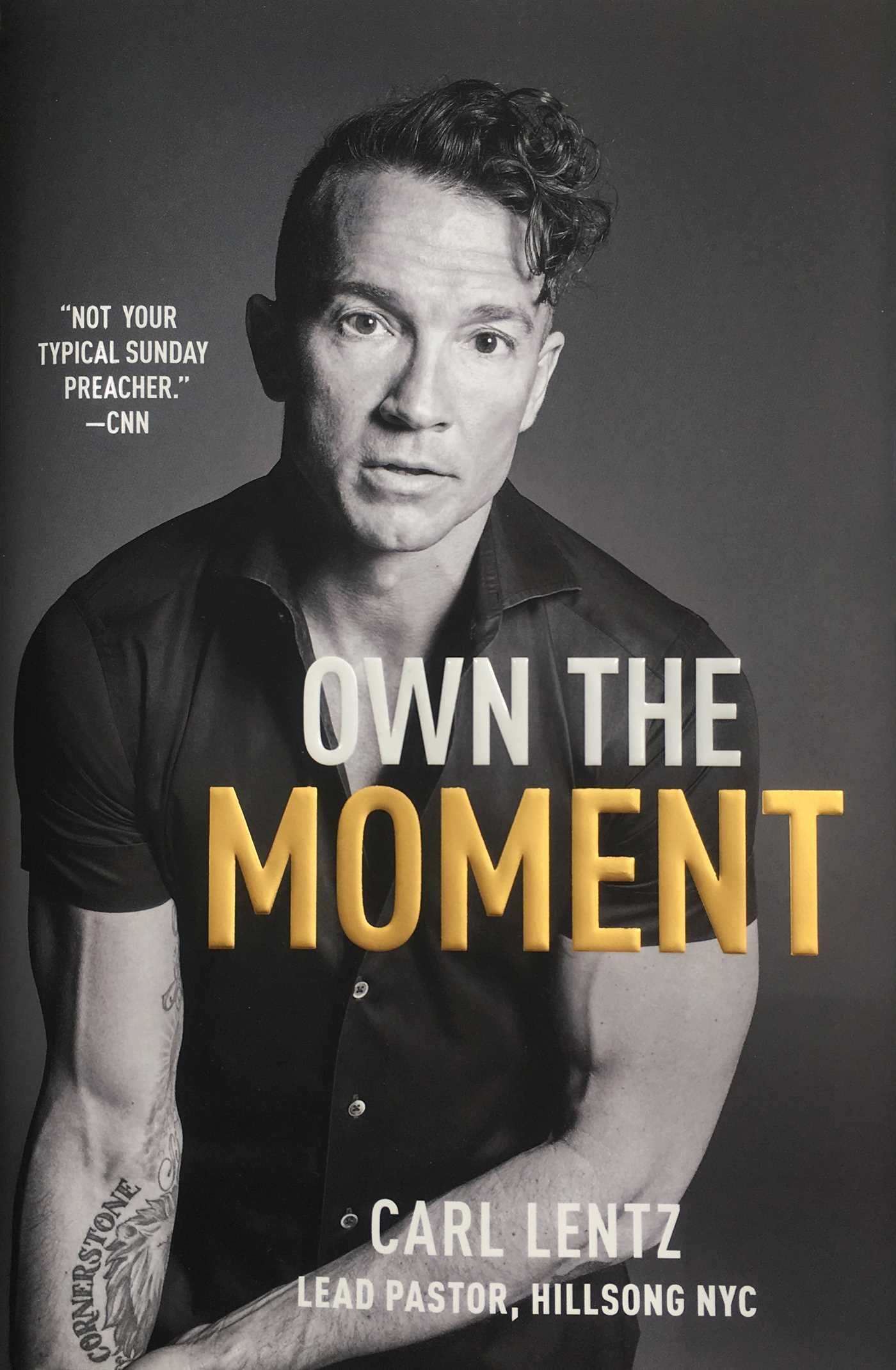 Own The Moment Lentz Carl 9781501177002 Amazon Com Books