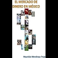 EL MERCADO DE DINERO EN MÉXICO