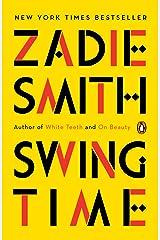 Swing Time: A Novel Kindle Edition