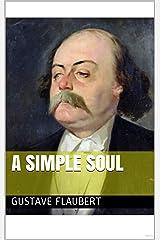 A Simple Soul Kindle Edition