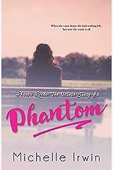 Phantom (Phoebe Reede 5) (Racing Hearts Saga Book 13) Kindle Edition