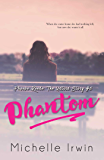 Phantom (Phoebe Reede 5) (Racing Hearts Saga Book 13)