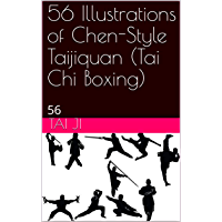 56 Illustrations of Chen-Style Taijiquan (Tai Chi Boxing): 陈氏太极拳56式 (English Edition)