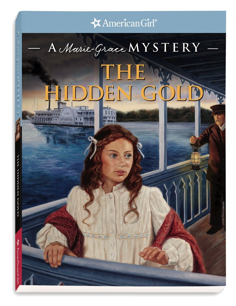 The Hidden Gold: A Marie-Grace Mystery (American Girl Mysteries) ebook