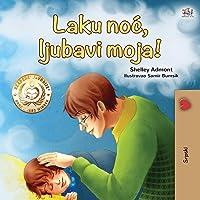 Goodnight, My Love! (Serbian Book for Kids - Latin alphabet)