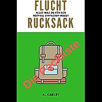 Fluchtrucksack: Die Packliste (German Edition)