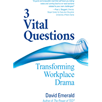 3 Vital Questions: Transforming Workplace Drama