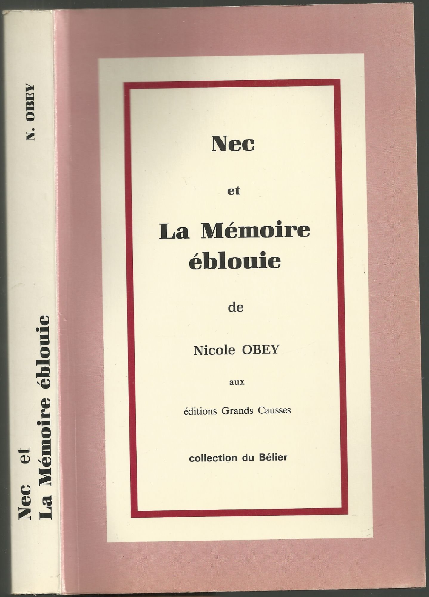 Nec La Mmoire Blouie Obey Nicole 9782903687038 Amazon Books