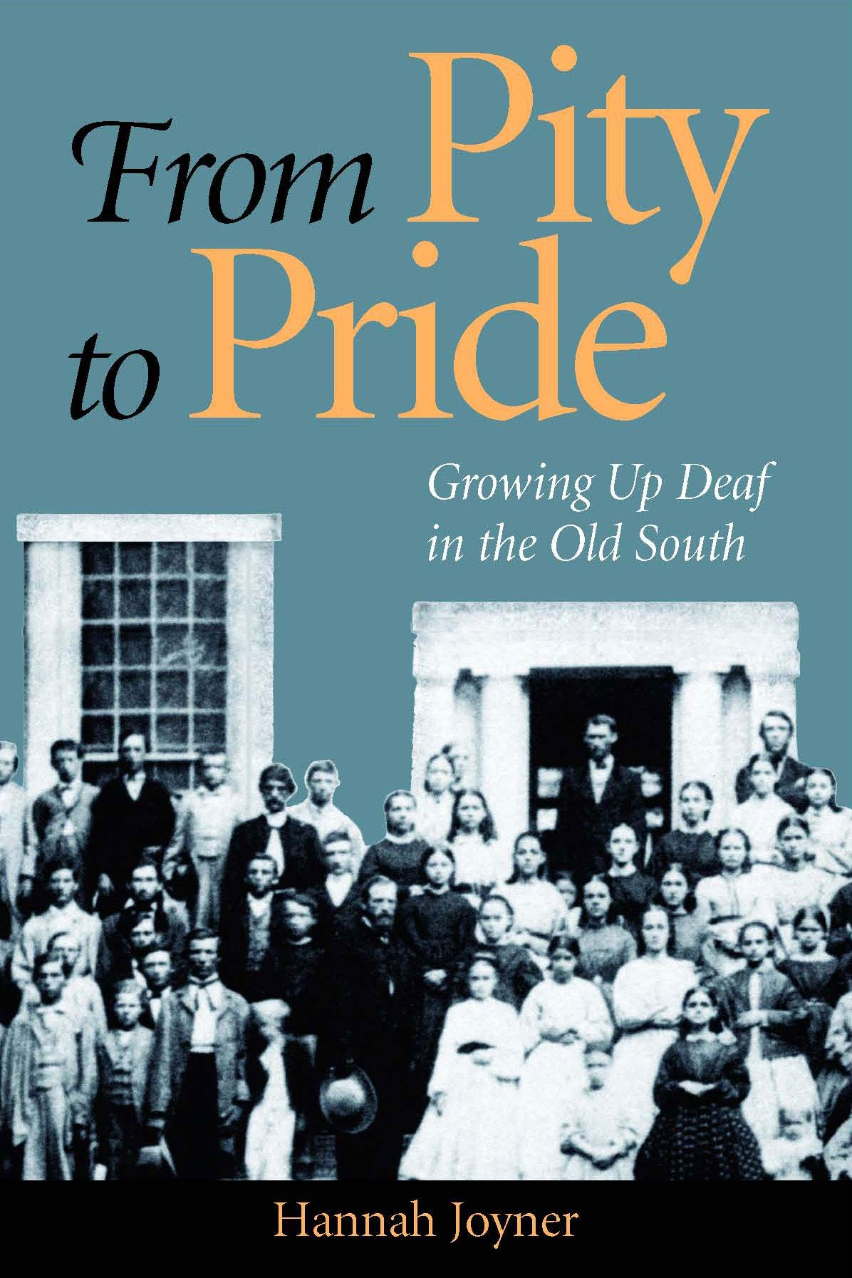 From Pity to Pride: Growing Up Deaf in the Old South ebook