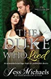 The Duke Who Lied