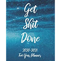 Get Shit Done 2020-2021 Two Year Planner: Sea