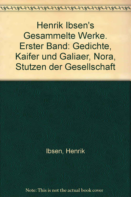 Henrik Ibsens Gesammelte Werke Erster Band Gedichte