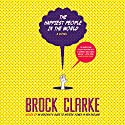 Happiest People in the World Audiobook by Brock Clarke Narrated by Adam Black
