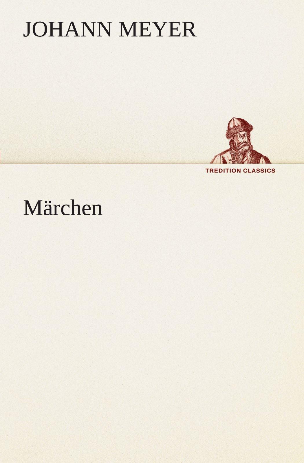 Märchen (TREDITION CLASSICS) (German Edition) PDF