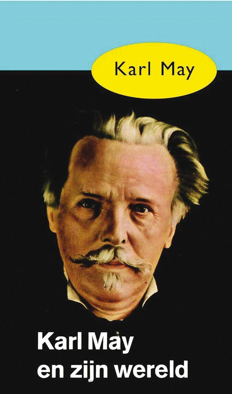 Karl May en zijn wereld (Dutch Edition) eBook: Karl May, T. von ...