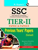 SSC: TIER-II (Paper-I & II) - Previous Years' Papers (Solved)