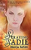 Straying Sadie (Dark Sorceress Trilogy Book 2)