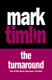 The Turnaround (The Nick Sharman Thrillers)