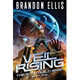 Veil Rising (The Star Guild Saga)