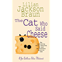The Cat Who Said Cheese (The Cat Who… Mysteries, Book 18): A charming feline crime novel for cat lovers everywhere (The Cat Who...) (English Edition)