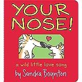 Your Nose! (Boynton on Board)