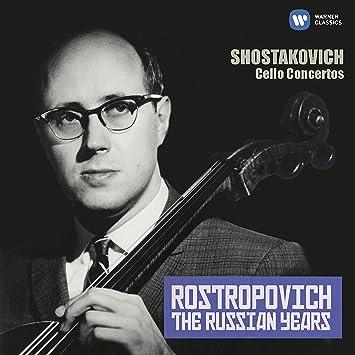 Shostakovich: Cello Concertos Nos  1 & 2 The Russian Years