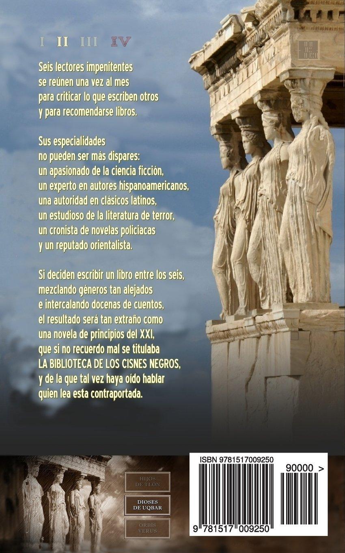 Dioses de Uqbar (La biblioteca de los cisnes negros) (Volume 2) (Spanish Edition): Manuel Santos Varela: 9781517009250: Amazon.com: Books