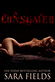 Consumed: A Dark Paranormal Romance (English Edition)