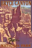 Bryce Canyon National Park #1 (9x12 Art Print, Wall Decor Travel Poster)