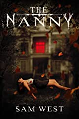 The Nanny: An Extreme Horror Novella Kindle Edition