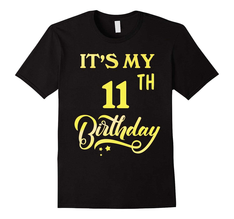 It's My 11th Birthday Shirt 11 Years Old 11th Birthday Gift-Rose