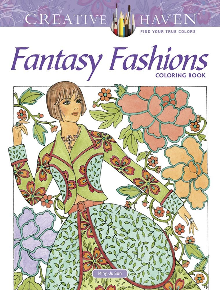 Creative Haven Fantasy Fashions Coloring Book Adult Coloring ...