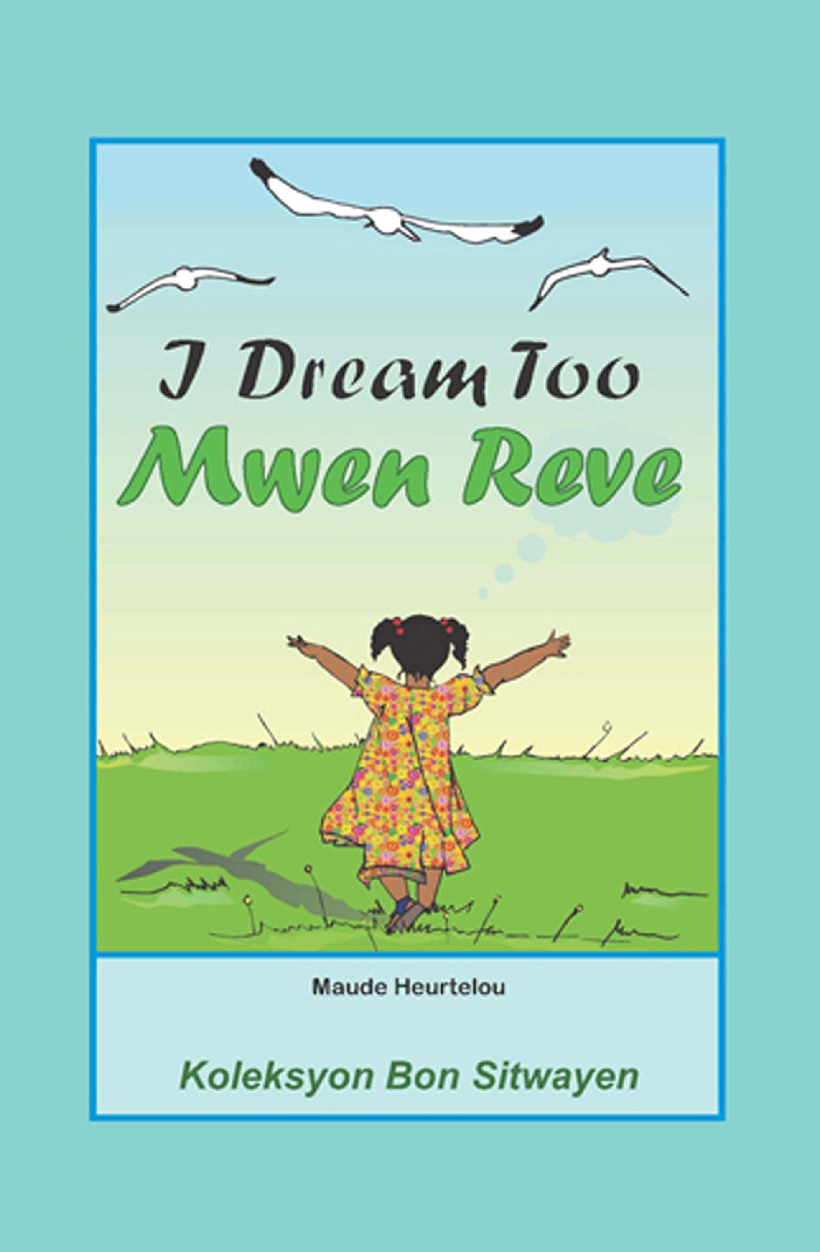 Dream Mwen Bilingual English Haitian Creole product image