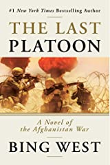 The Last Platoon: A Novel of the Afghanistan War Kindle Edition