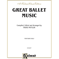 Great Ballet Music: Intermediate to Advanced Piano Collection (Kalmus Edition) book cover