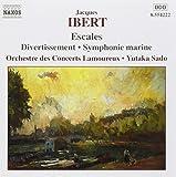 Jacques Ibert : Escales, Divertissement, Symphonie marine, Bacchanale...