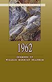 1962 - Sermons of William Marrion Branham (English Edition)